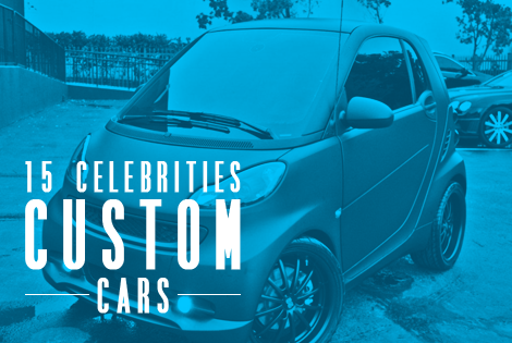 15 Custom Celebrities Cars