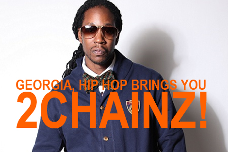 All The Way From College Park, Georgia, Hip Hop Brings You 2Chainz!