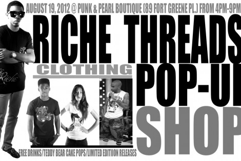 Fresh, Fly & Flashy Events: Riche Threads Pop Up Shop 8.19.12